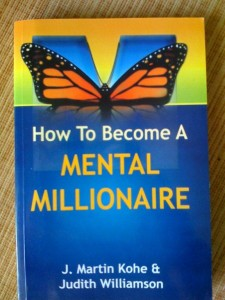 How to Become A Mental Millionaire
